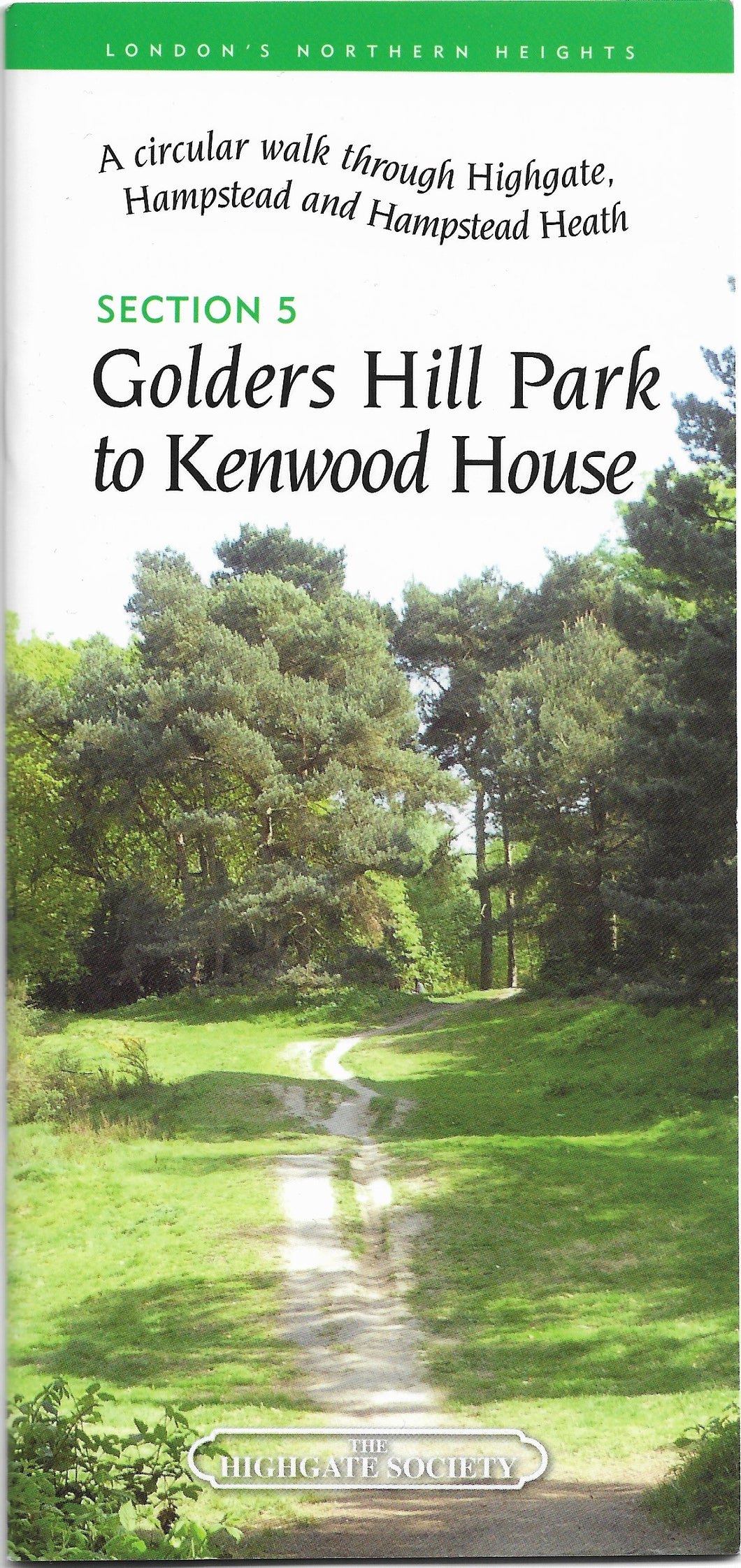 Guide - (5) Golders Hill Park to Kenwood House