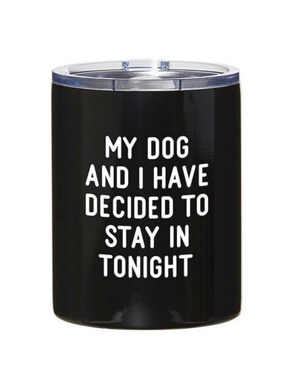 Dog Stay In Tumbler