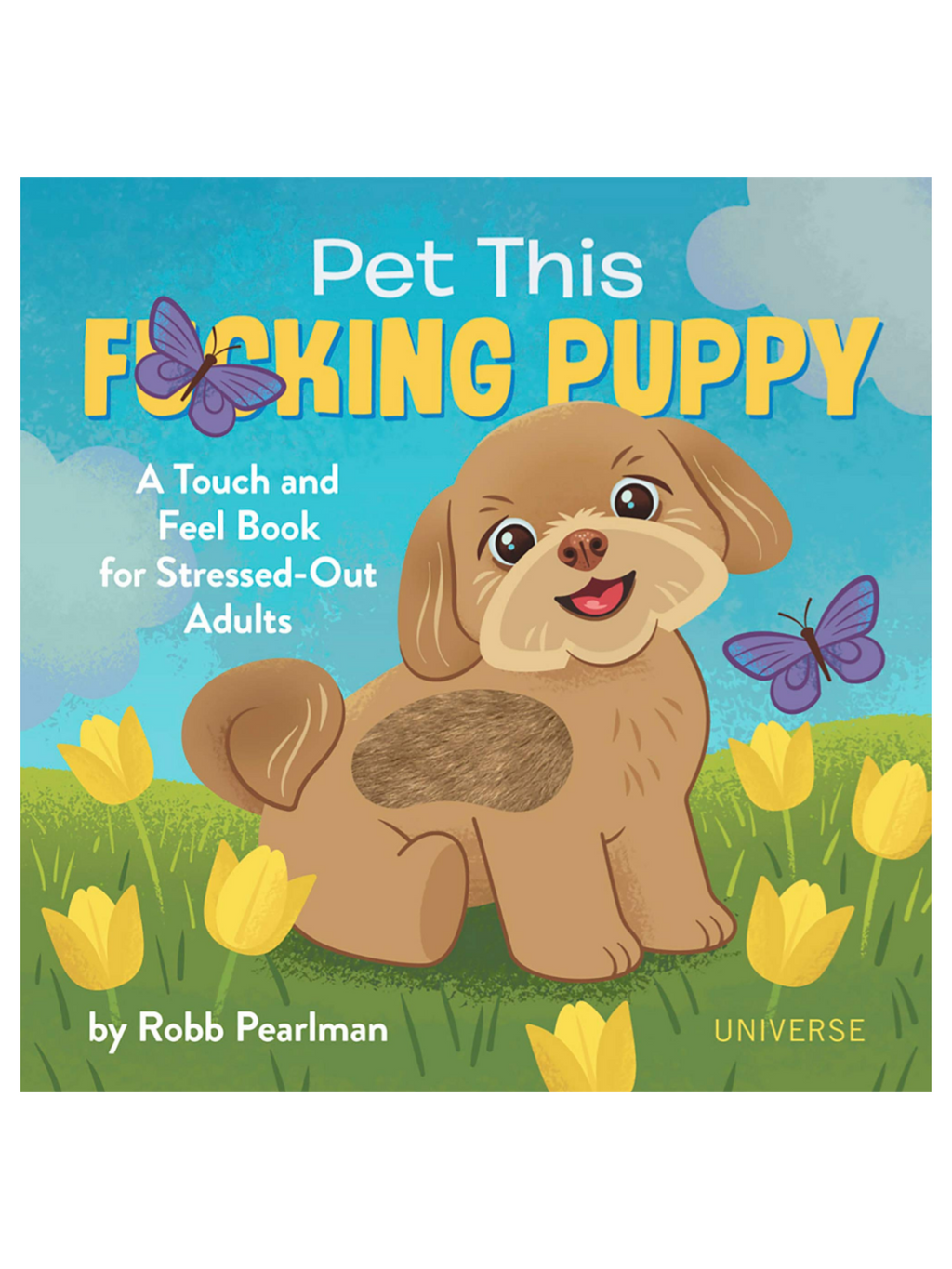 Pet This F*in Puppy
