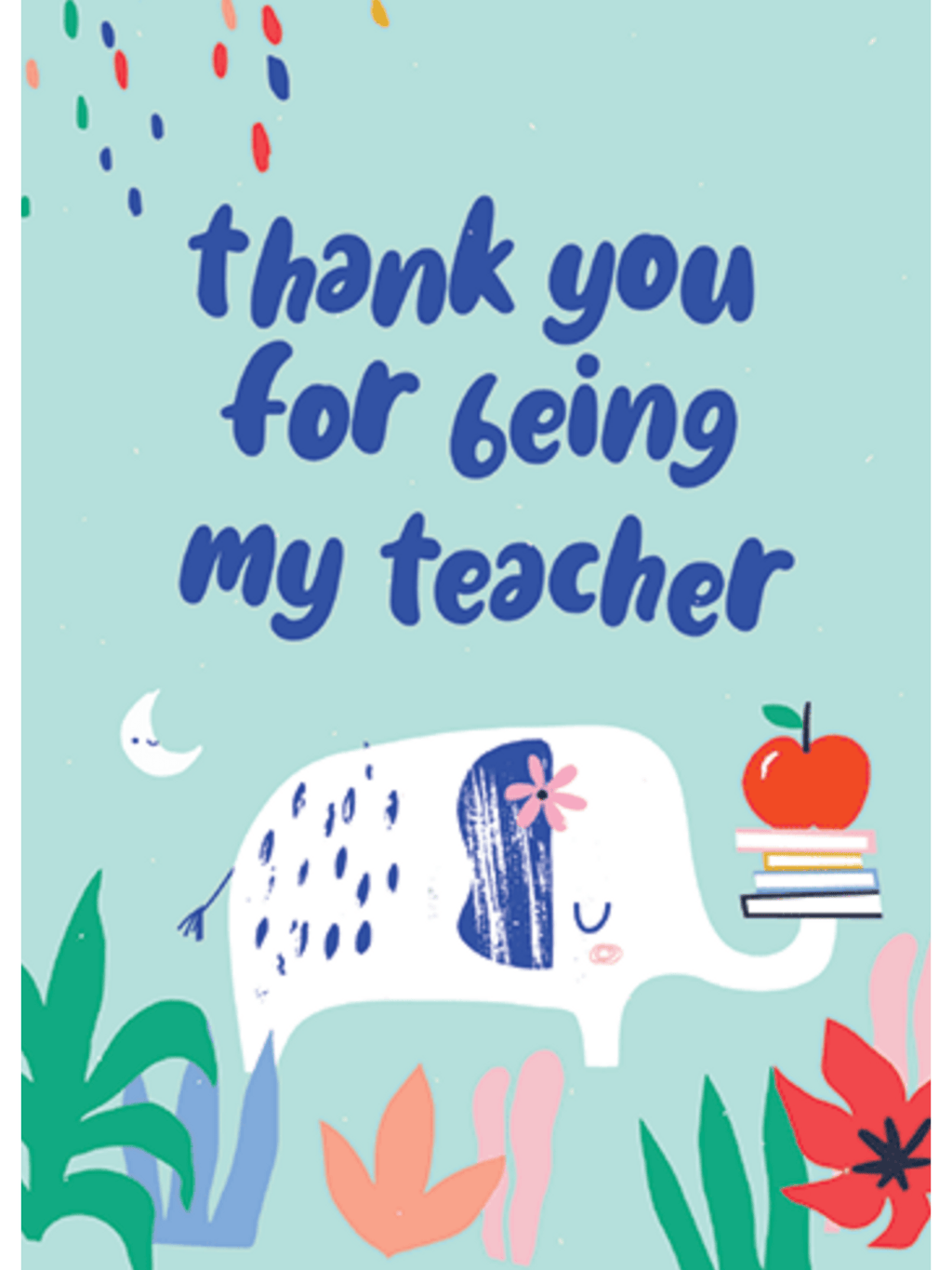 Thank You For Being My Teacher - Card