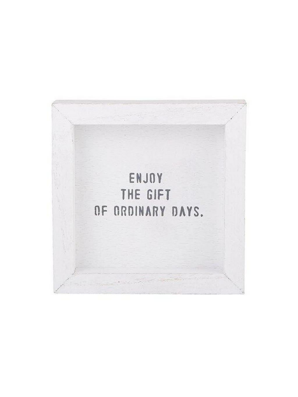 Enjoy the Gift - 6x6