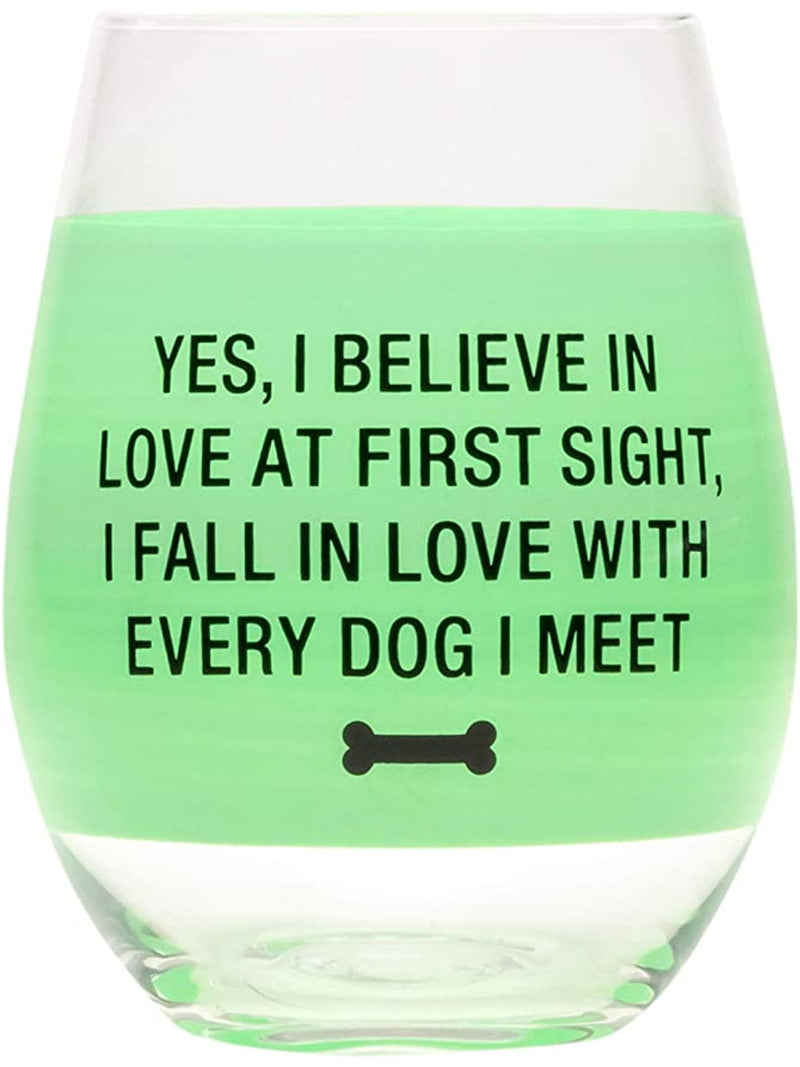 """I Believe In Love at First Sight"" Wine Glass"