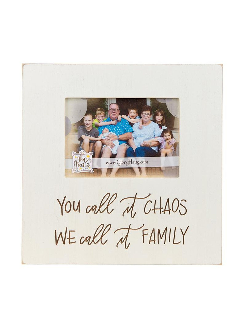 You Call It Chaos, We Call It Family Frame
