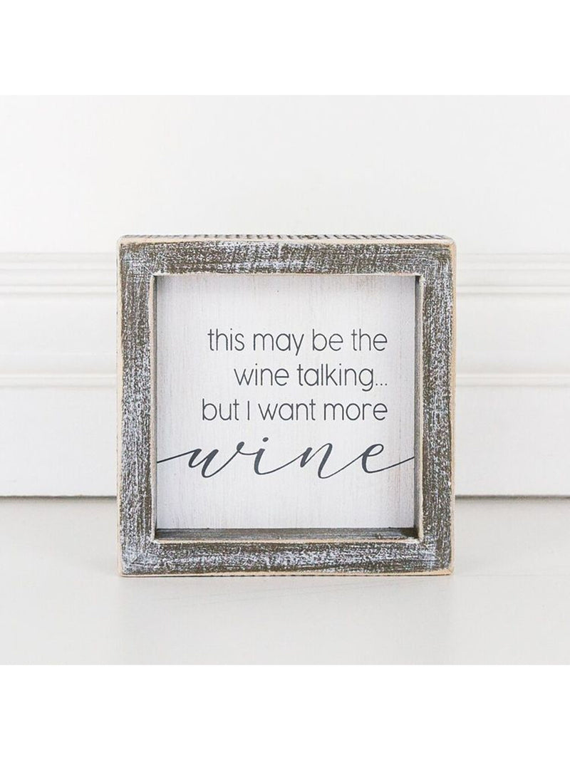 "Wine Talking - 5""x5"" Framed Wooden Sign"