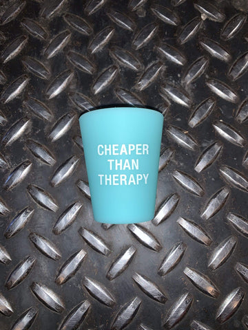 Cheaper Than Therapy Silicone Shot Glass