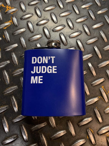 About Face Funny Gifts Don't Judge Me Flask