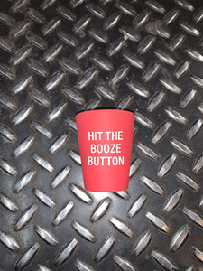 Hit The Booze Button Silicone Shot Glass