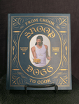 Hachette Books From Crook To Cook, Snoop Doggs' Cook Book