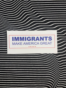 Immigrants Make America Great Sticker
