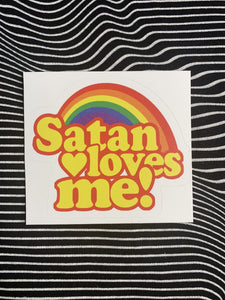 Satan Loves Me Sticker