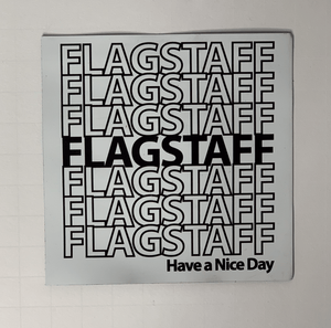 Flagstaff Have A Nice Day Magnet