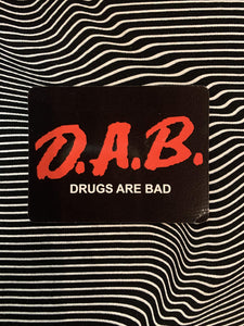 Drugs Are Bad Magnet