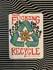 Please Fucking Recycle Magnet
