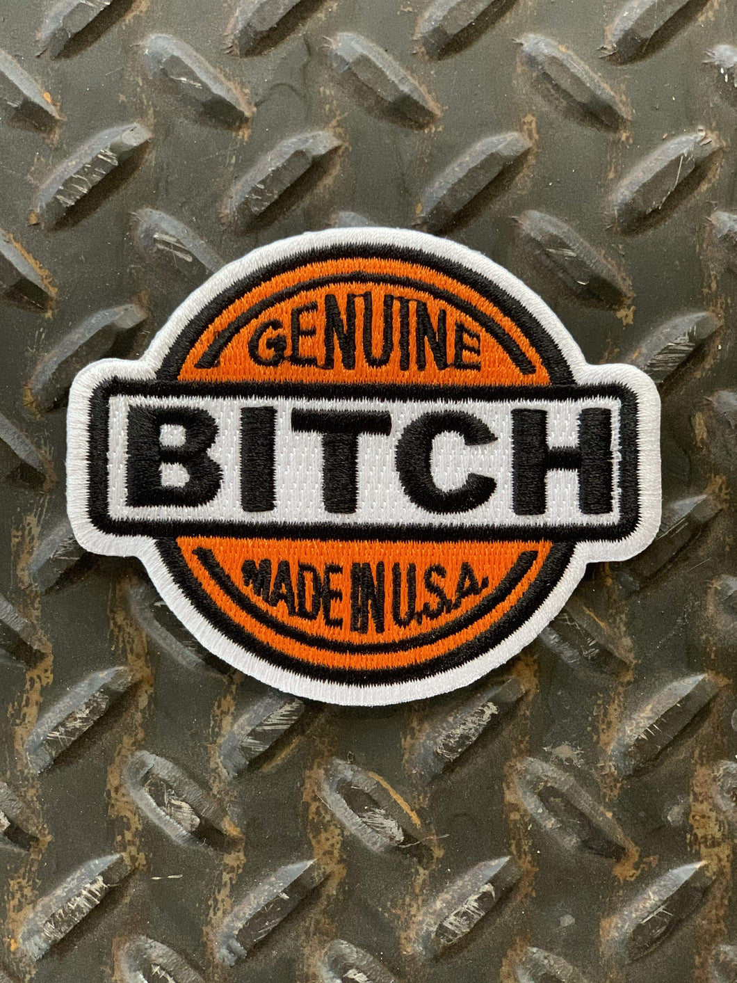 Genuine Bitch Made In The USA Patch