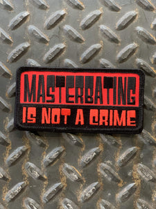 Masterbating Is Not a Crime Patch