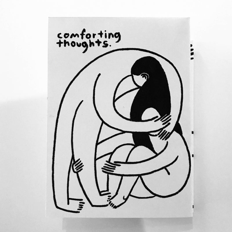 People I've Loved - Comforting Thoughts Zine - T8046
