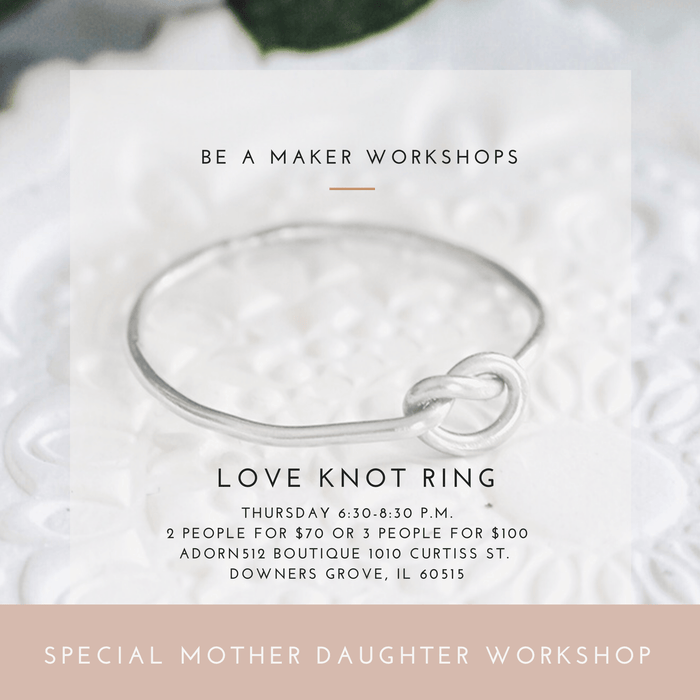 Thursday May 7 6:30-8:30 | Love Knot Ring, Workshop, adorn512, adorn512