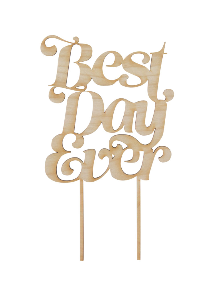 BEST DAY EVER CAKE TOPPER - Bracket