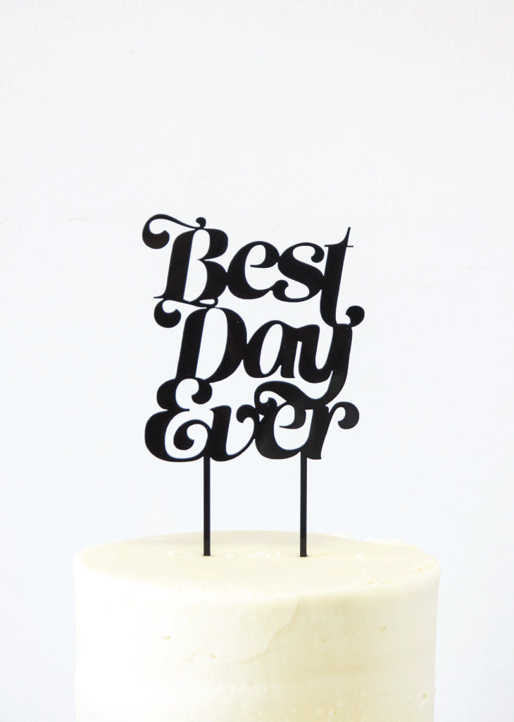 Best Day Ever- wedding cake topper-Bracket