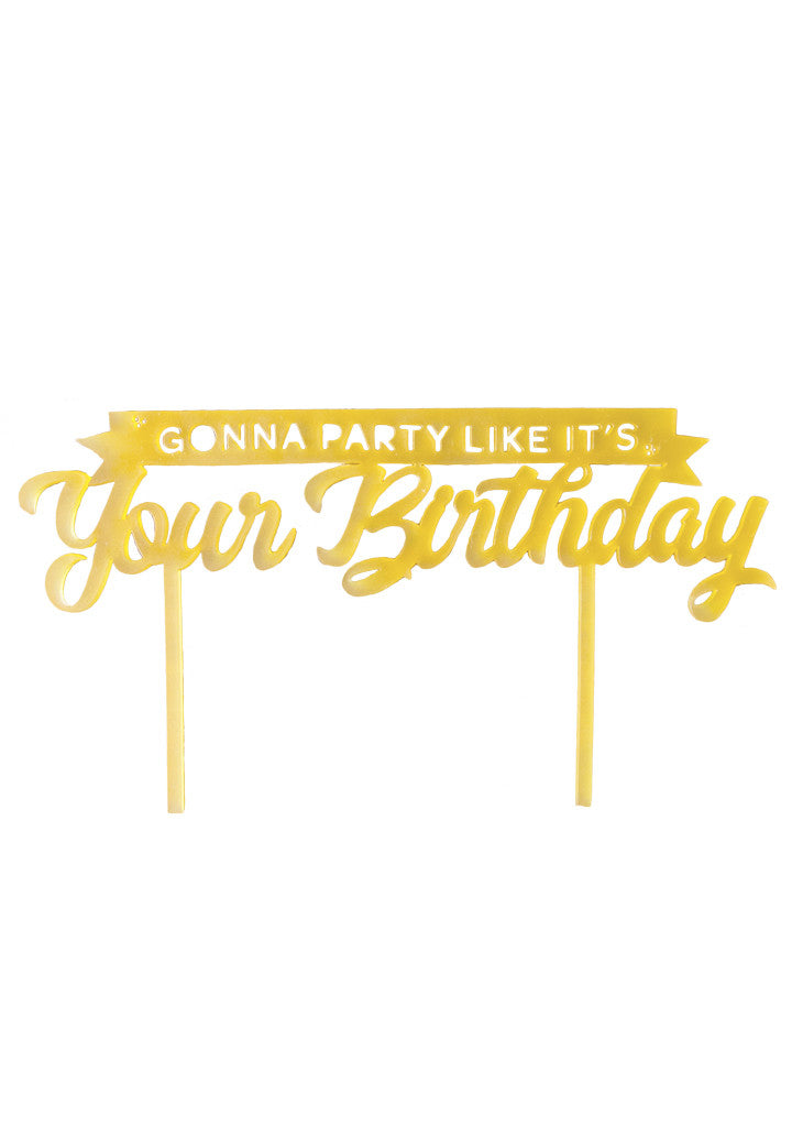 PARTY LIKE IT'S YOUR BIRTHDAY CAKE TOPPER - Bracket