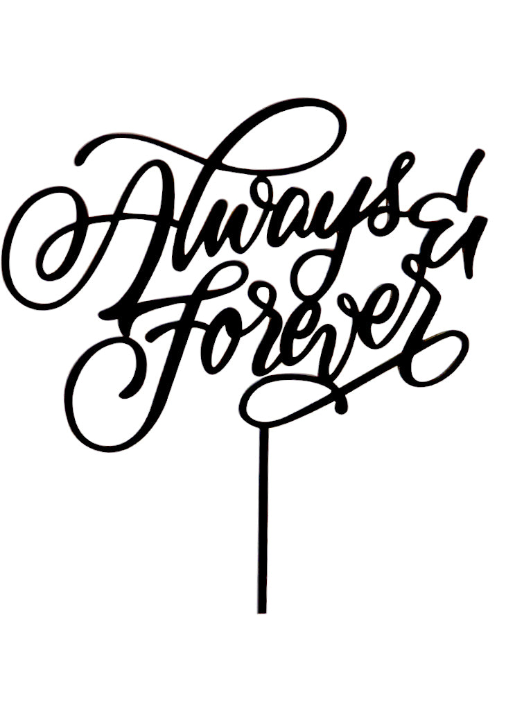 ALWAYS & FOREVER CAKE TOPPER - Bracket