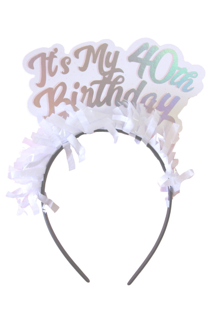 PARTY UP TOP MILESTONE HEADBAND SINGLE ITS MY 40TH BIRTHDAY