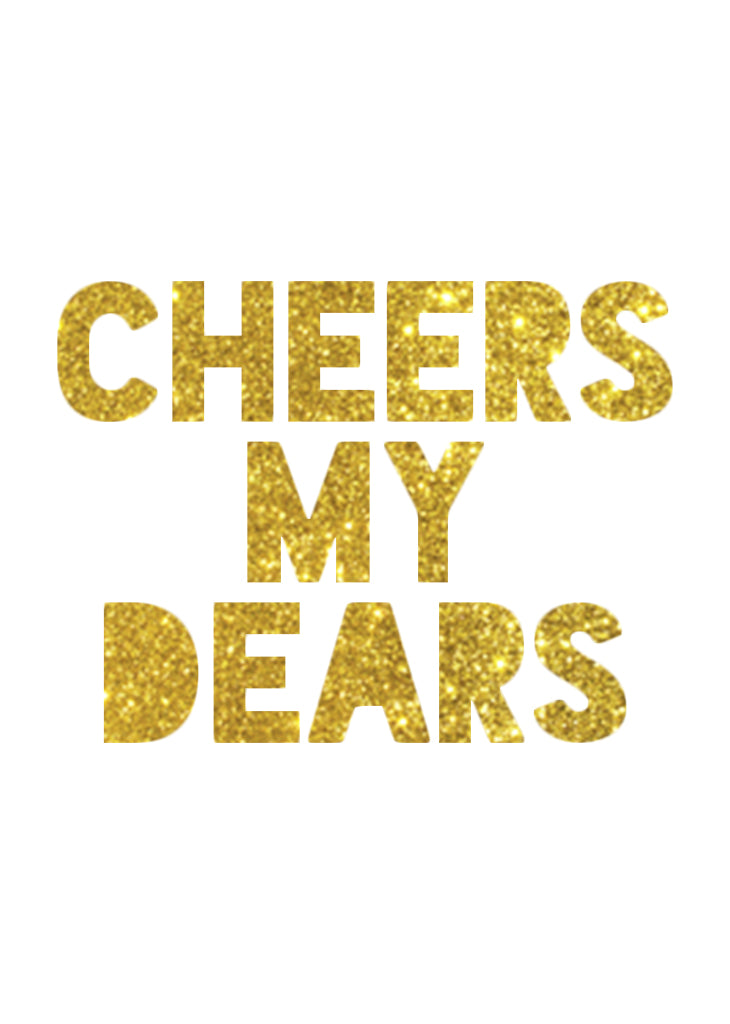 PARTY BANNER - CHEERS MY DEARS - Bracket