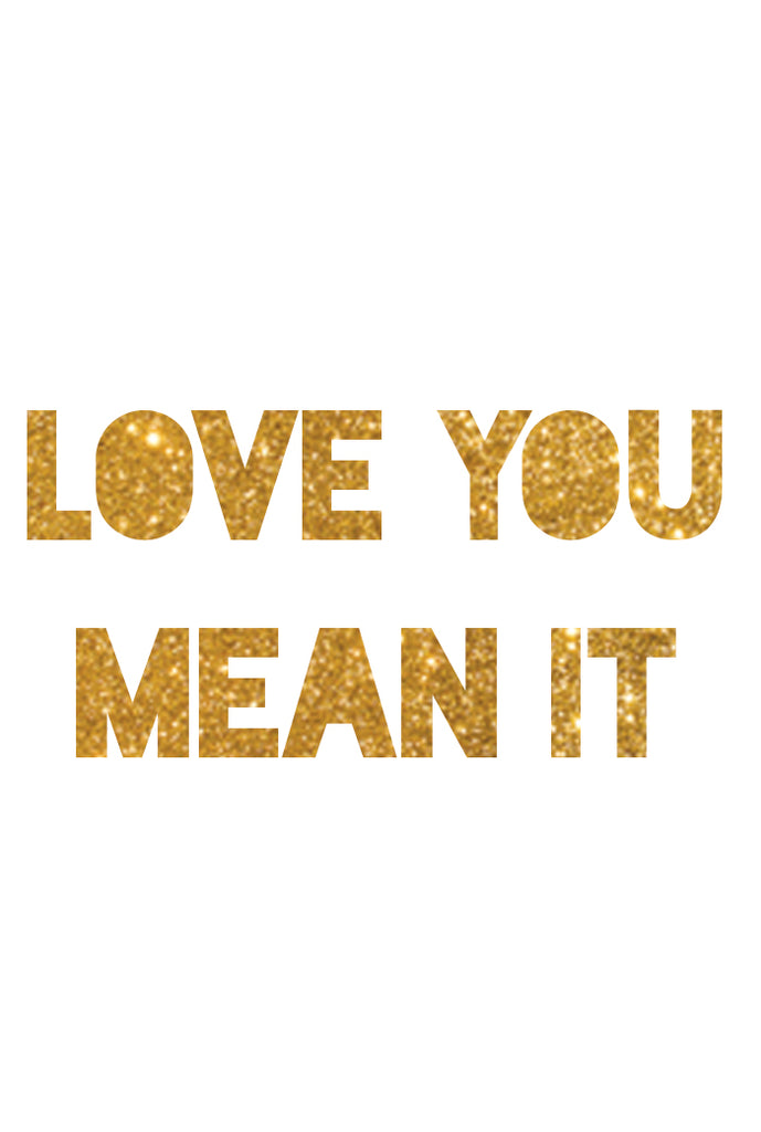 PARTY BANNER - LOVE YOU MEAN IT - Bracket