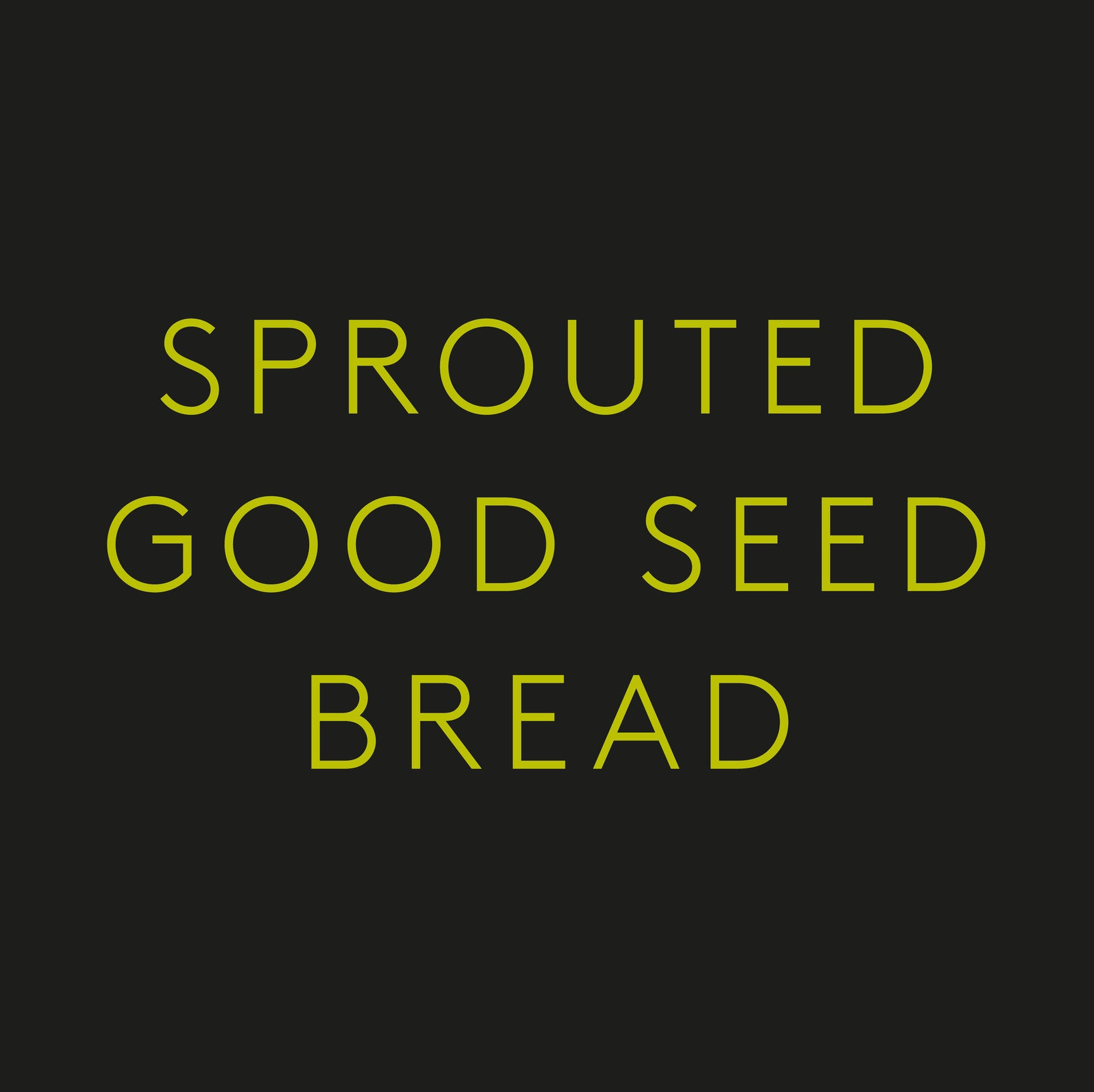Home St. Sprouted Good Seed