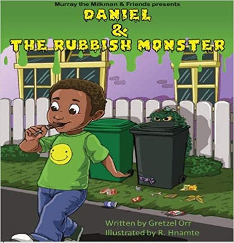 Murray the Milkman & Friends - Daniel and the Rubbish Monster