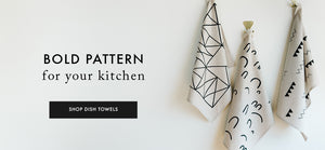 Bold pattern for your kitchen - shop our collection of linen tea towels