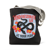 Underestimated Tote Bag