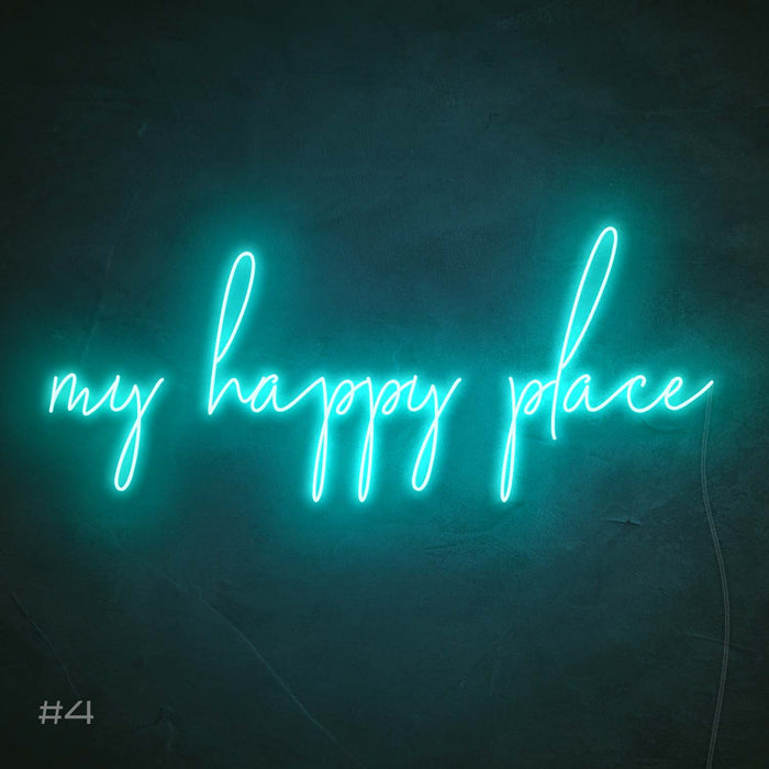 My happy place Neon Sign