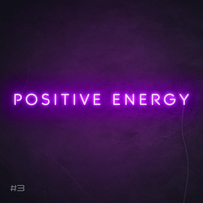 Positive energy Neon Sign