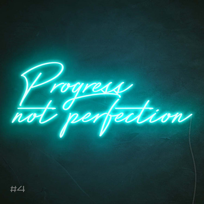 Progress not perfection Neon Sign