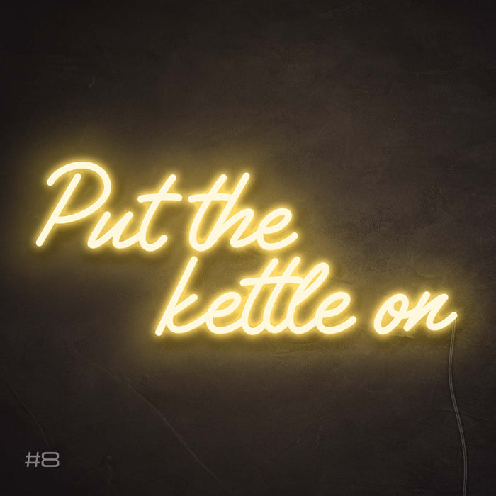 'put the kettle on'