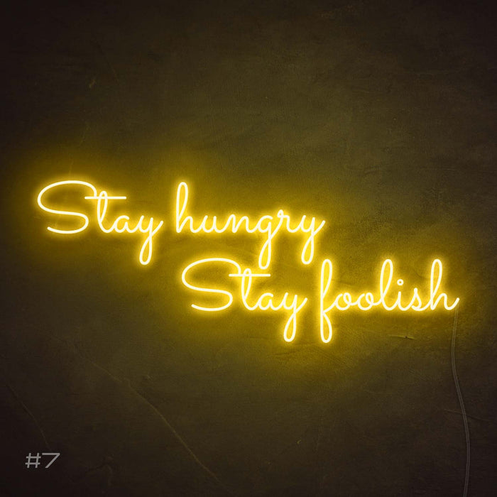 Stay hungry stay foolish Neon Sign