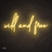 Wild and free Neon Sign warm white