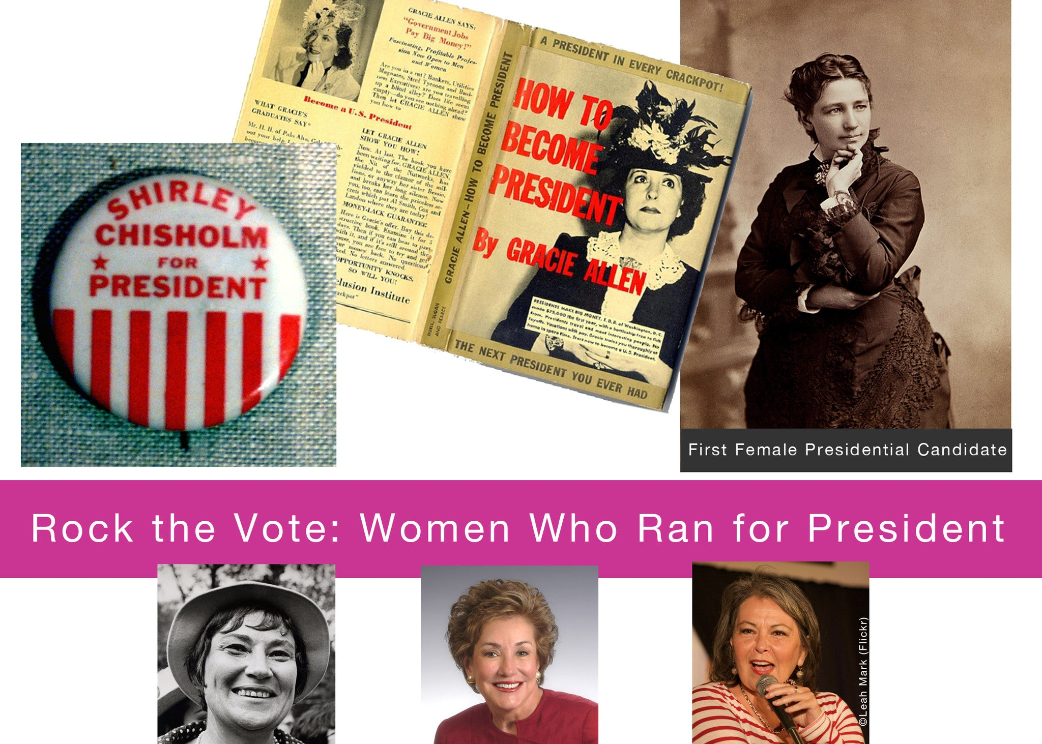 Rock the Vote: Women Who Ran for President