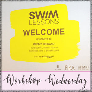 Workshop Wednesday   SWIMLESSONS by UMBFashion Part 1