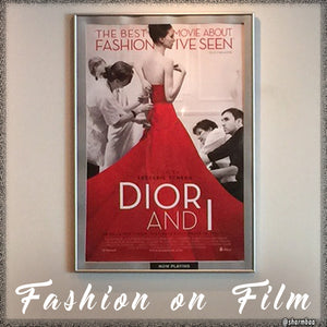 Fashion on Film: Movie Review, Dior and I
