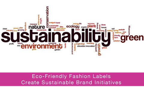 Eco-Friendly Fashion Labels Create Sustainable Brand Initiatives