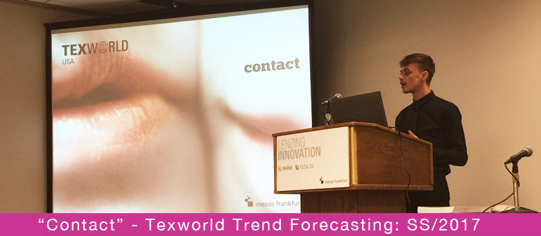 """Contact"" - Texworld Trend Forecasting: SS/2017"