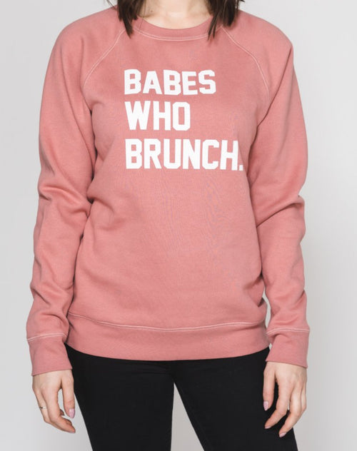 "The ""BABES WHO BRUNCH"" Crew Neck Sweatshirt 