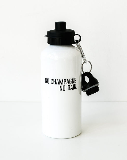 "The ""NO CHAMPAGNE NO GAIN"" Water Bottle"