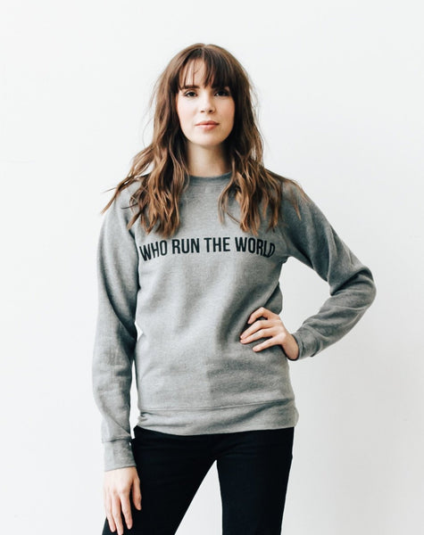 """Who Run the World"" Crew 