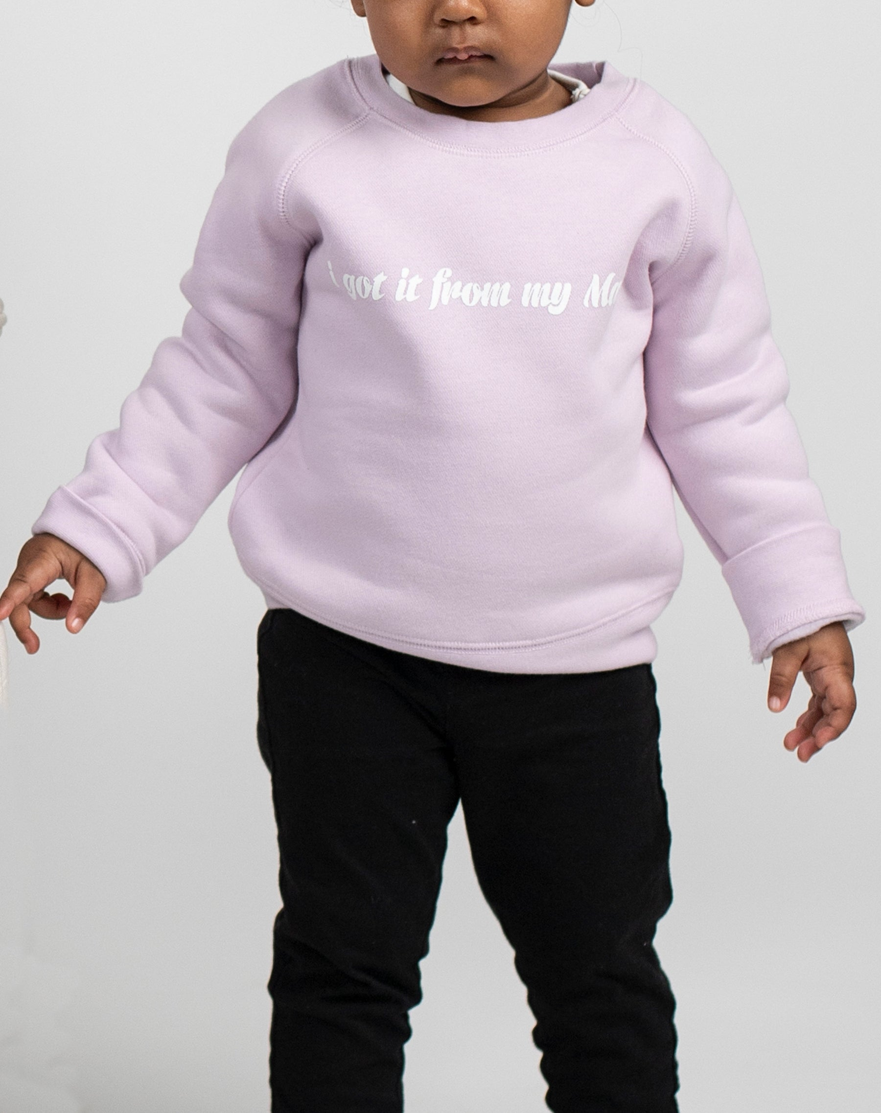"The ""I GOT IT FROM MY MAMA"" Little Babes Cursive Classic Crew Neck Sweatshirt 