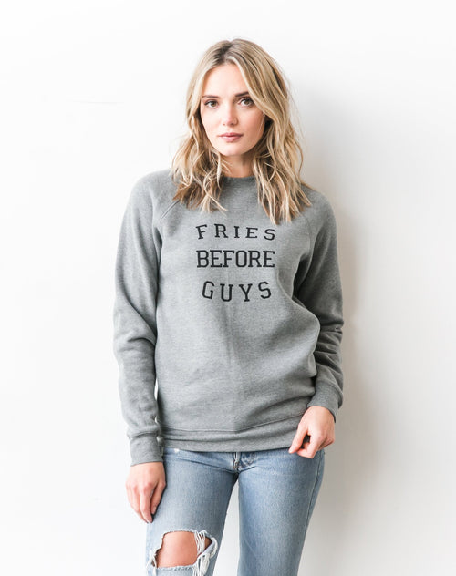"The ""FRIES BEFORE GUYS"" Crew 