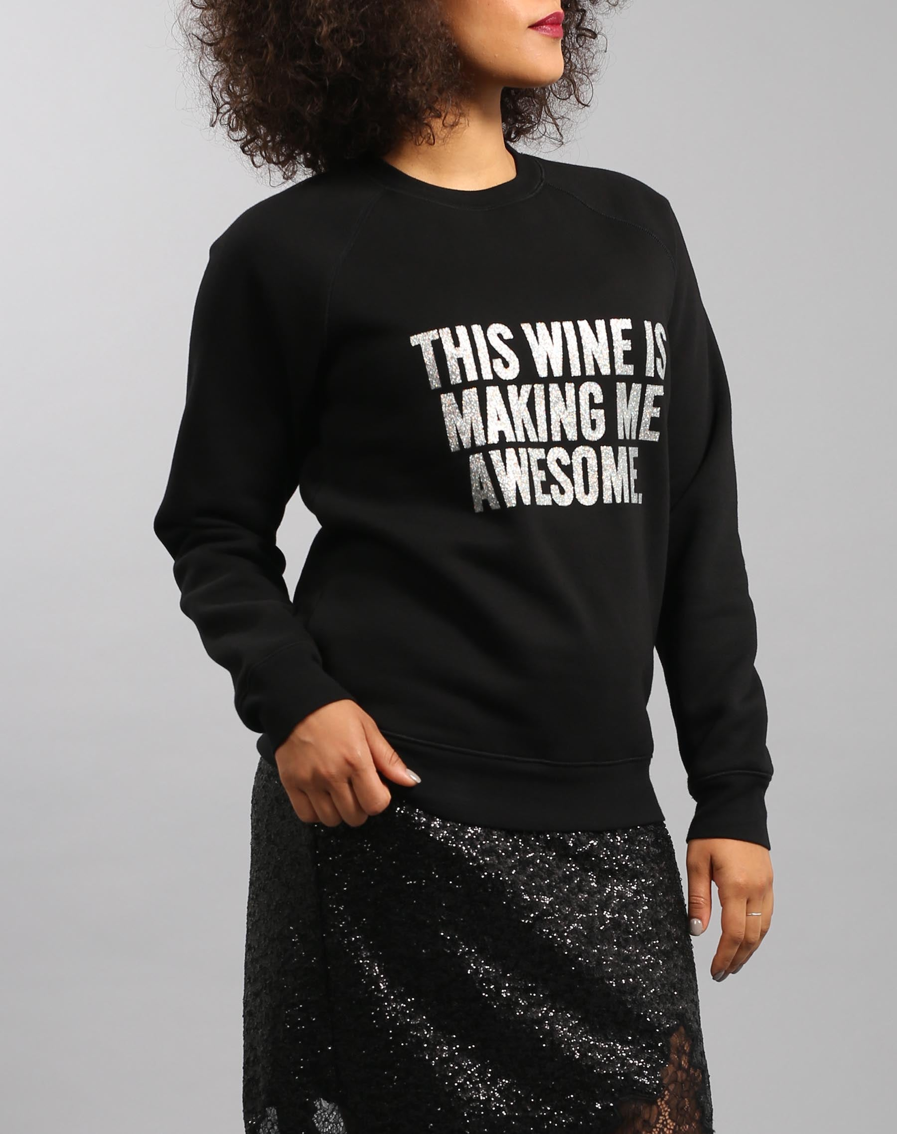 "The ""THIS WINE IS MAKING ME AWESOME"" Classic Crew Neck Sweatshirt 