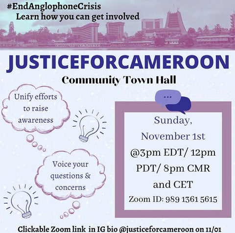 Justice for Cameroon town hall Nov 1 via @justiceforcameroon on Instagram